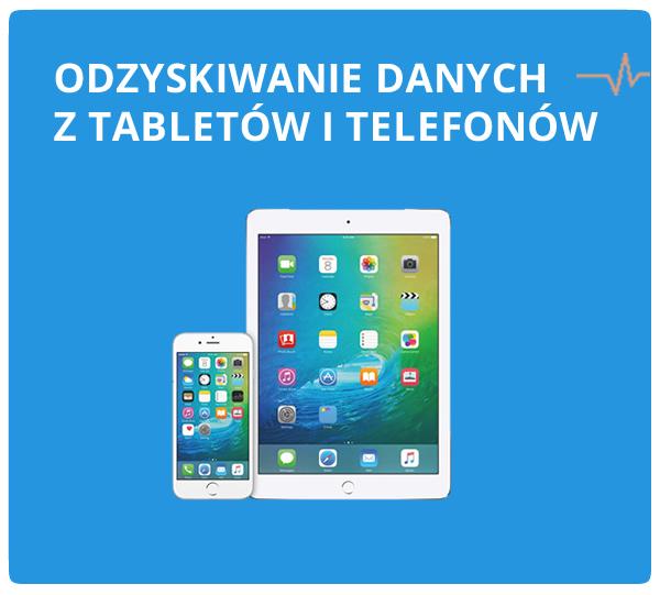 Odzyskiwanie danych z telefonów oraz tabletów